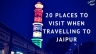 20-places-to-visit-when-travelling-to-jaipur