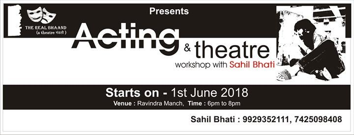 Acting and Theatre Workshop with Sahil Bhati