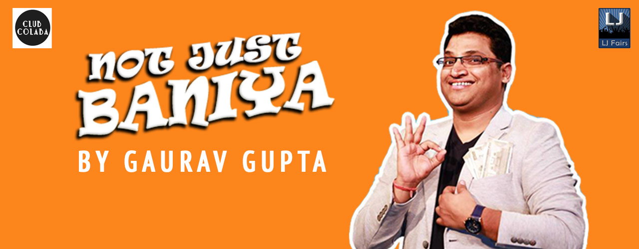 media-desktop-not-just-baniya-a-stand-up-comedy-solo-by-gaurav--2019-7-3-t-19-14-32