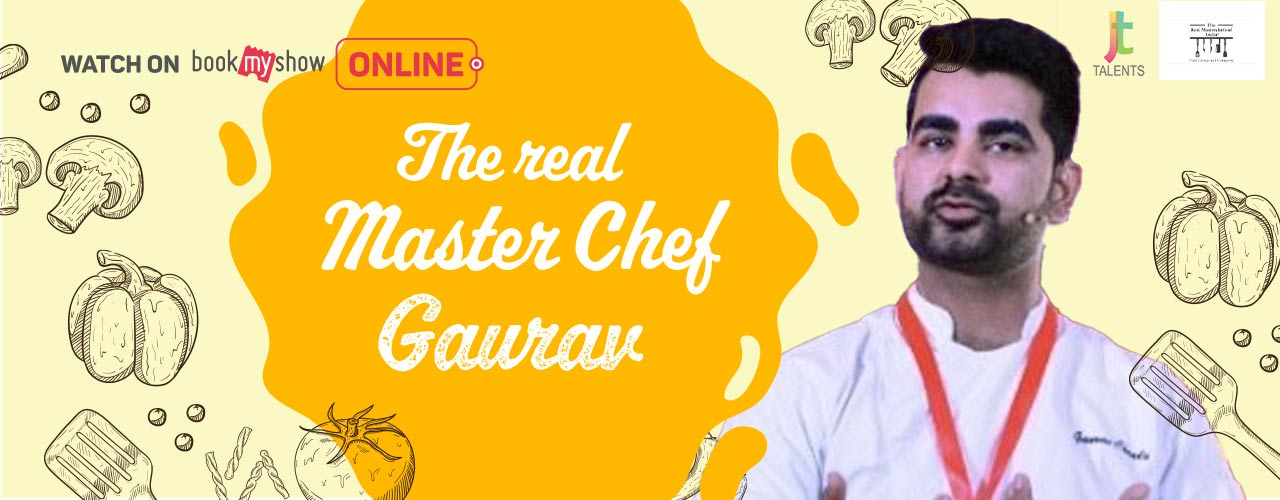 media-desktop-creative-kitchen-of-real-masterchef-chef-gaurav-2020-6-4-t-19-44-34